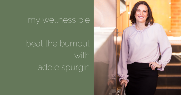 Beat the Burnout with Adele Spurgin